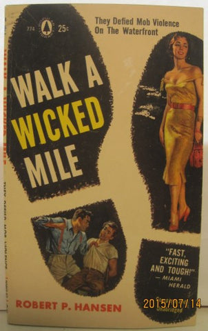 Walk a Wicked Mile