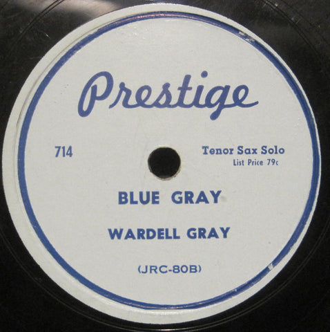 Wardell Gray - Blue Gray b/w Treadin' with Treadwell