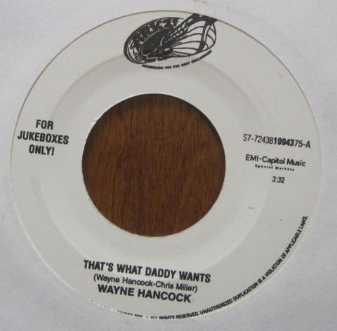 Wayne Hancock - That's What Daddy Wants b/w Brand New Cadillac
