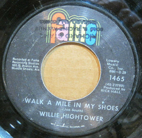 Willie Hightower - Walk a Mile In My Shoes b/w You Used Me Baby