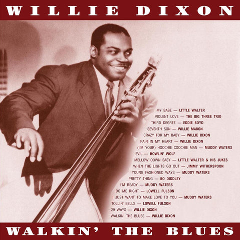 Willie Dixon - Walkin' the Blues - import 180g LP w/ gatefold