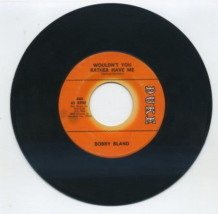 Bobby Bland - Wouldn't You Rather Have Me/ Rockin' In The Same Old Boat
