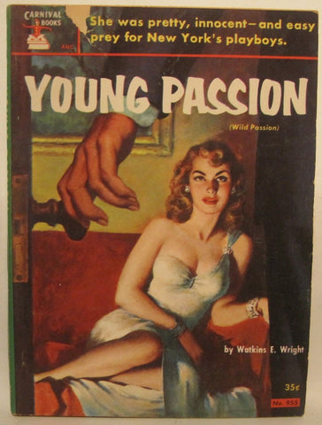 Young Passion - Pulp Novel by Watkins E. Wright