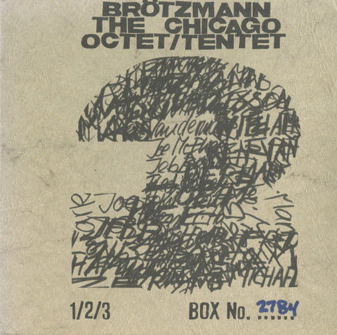 Peter Brotzmann - Chicago Octet / Tentet 3 CD Box - IN STOCK NOW