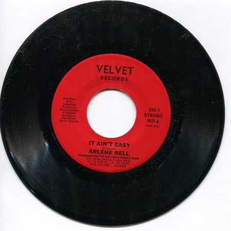 Arlene Bell - It Ain't Easy/ Love Ain't Supposed to be Like This