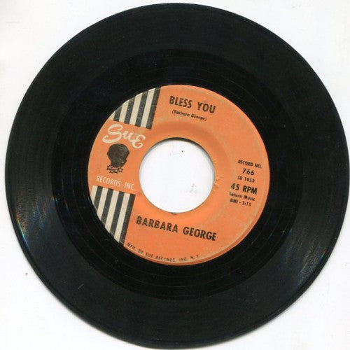 Barbara George - Bless You/ Send for Me