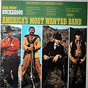 Buck Owens' Buckaroos - America's Most Wanted Band