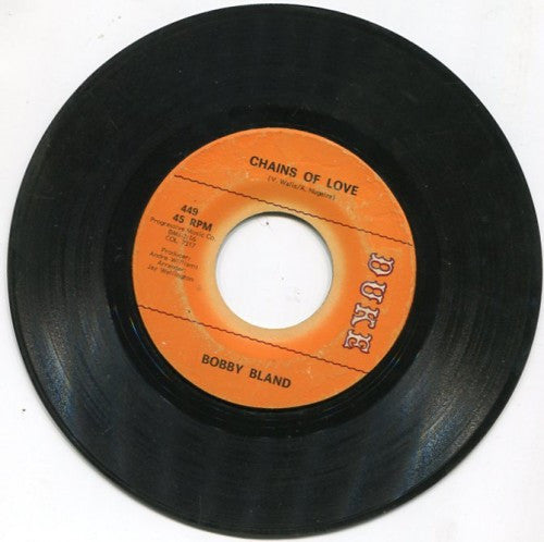Bobby Bland - Chains of Love/ Ask Me 'Bout Nothing