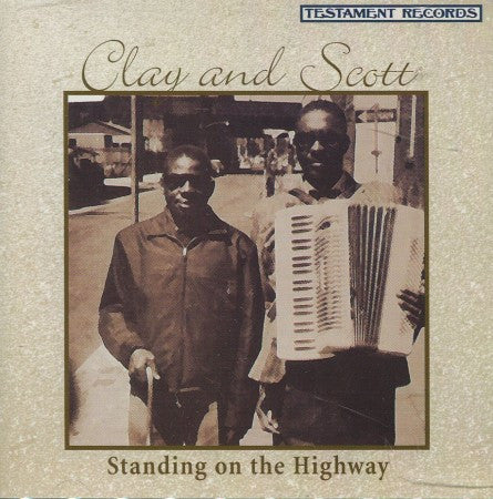 Clay & Scott - Standing on the Highway