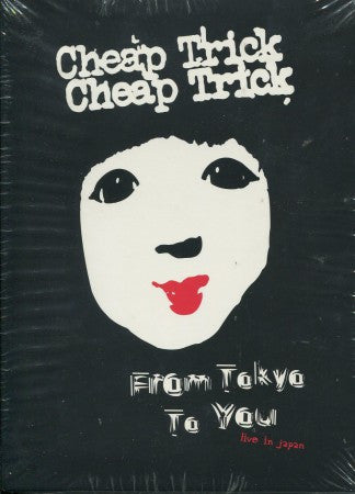 Cheap Trick - From Tokyo to You