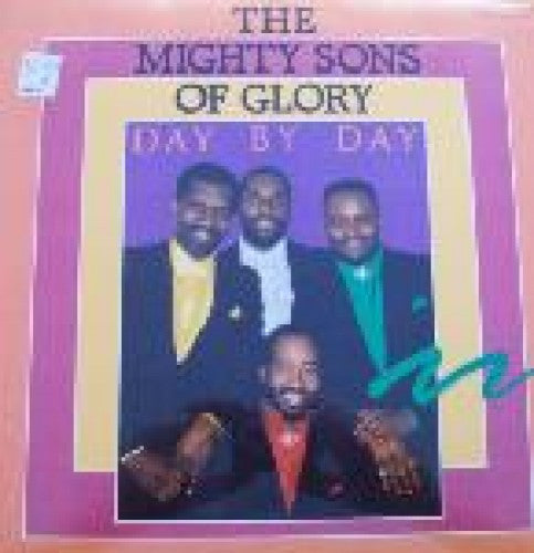 Mighty Sons of Glory - Day by Day