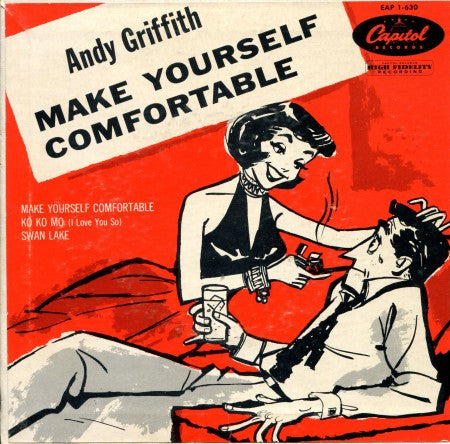 Andy Griffith - Make Yourself Comfortable / Ko Ko Mo & Swan Lake