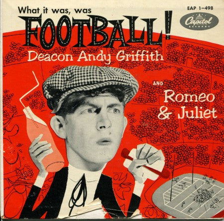Andy Griffith - What It Was, Was Football! / Romeo & Juliet