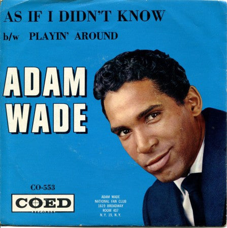Adam Wade - As If I Didn't Know / Playin' Around