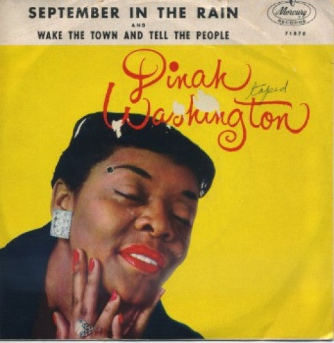 Dinah Washington - September In The Rain/ Wake The Town Tell The People