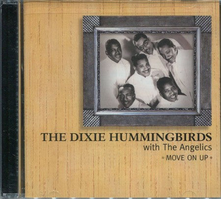 Dixie Hummingbirds - Move On Up