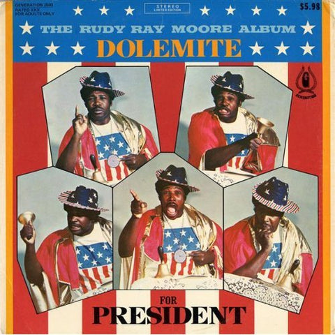 Rudy Ray Moore - Dolemite For President!
