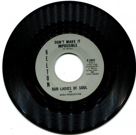 Our Ladies of Soul - Don't Make It Impossible / Let's Groove Together