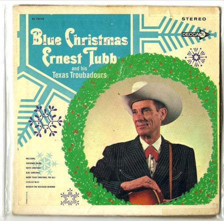 Ernest Tubb - Christmas Island; White Christmas; Blue Christmas/ Merry Texas Christmas, you all; CHRISTMAS; Rudolph the Red-Nosed Raindeer