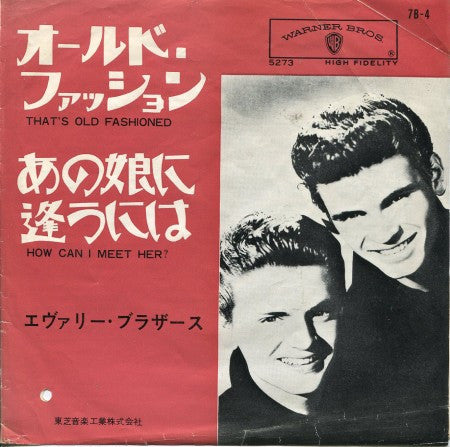 Everly Brothers - That's Old Fashioned/ How Can I Meet Her?