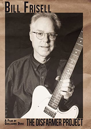 Bill Frisell - The Disfarmer Project DVD