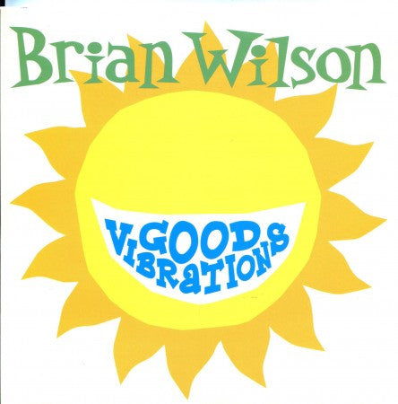 Brian Wilson - Good Vibrations/ Our Prayer / Good Vibrations