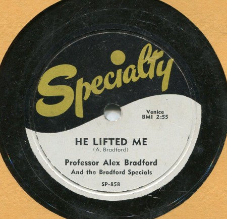 Professor Alex Bradford - He Lifted Me/ Lord! Lord! Lord!