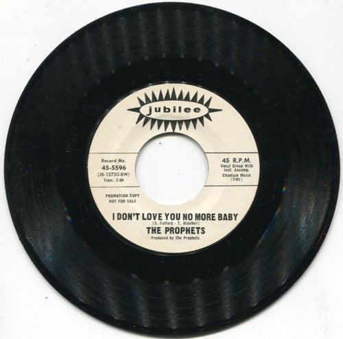 Prophets - Don't You Think It's Time/ I Don't Love You No More Baby