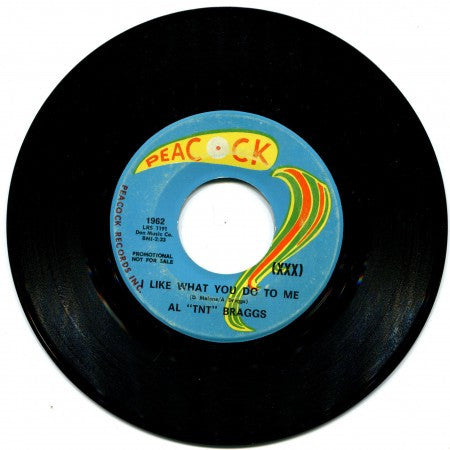 "Al ""TNT"" Braggs - I Like What You Do To Me (Promo) / I'm a Good Man"