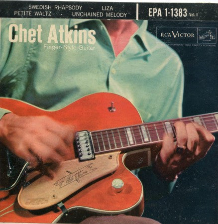 Chet Atkins - Finger-Style Guitar EP Vol 1/ Swedish Rhapsody / Liza/ Petite Waltz / Unchained Melody