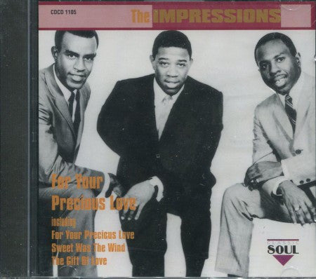 Impressions - For Your Precious Love