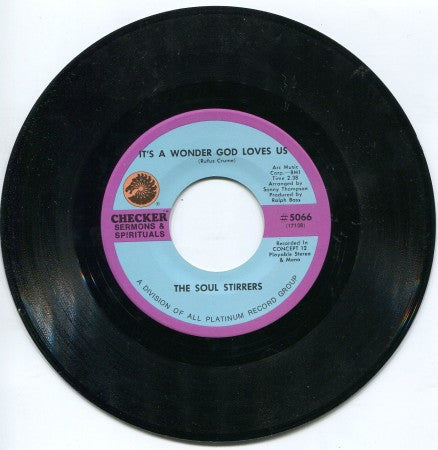 Soul Stirrers - It's a Wonder God Loves Us/ A Few More Days