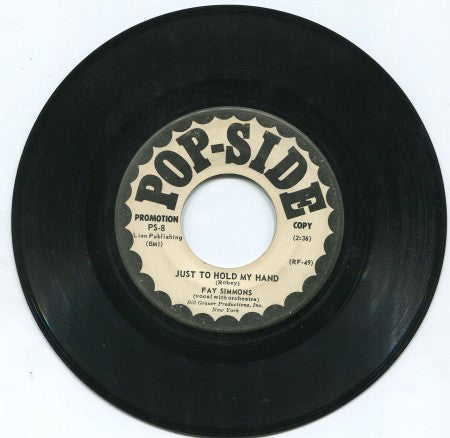 Fay Simmons - Just To Hold My Hand/ A Sinner Kissed An Angel