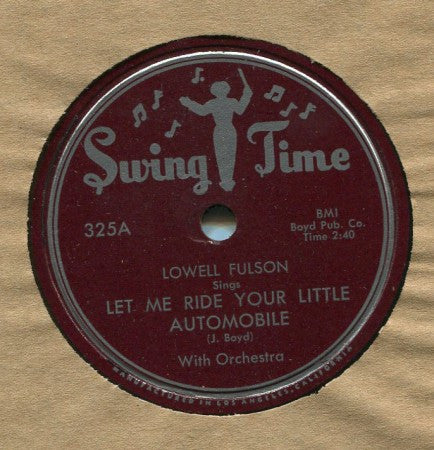 Lowell Fulson - Let Me Ride Your Little Automobile/ Upstairs