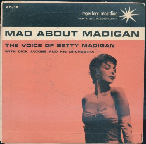 Betty Madigan - Mad About Madigan / Lullabye Bye Blues / It All Reminds Me / I've Got My Heart Set on You / Save Me A Dream