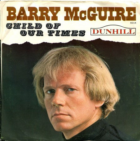 Barry McGuire - Child of Our Times/ Upon a Painted Ocean