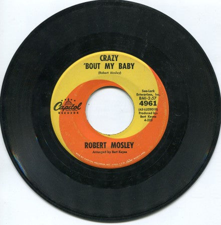 Robert Mosley - Crazy 'Bout My Baby/ Goodbye My Lover Goodbye