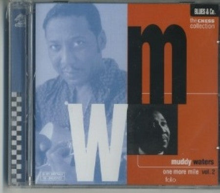 Muddy Waters - One More Mile Vol. 2