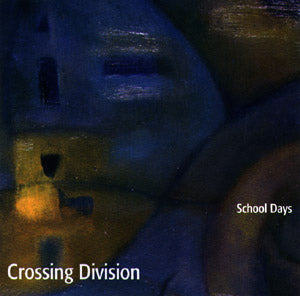 School Days - Crossing Division