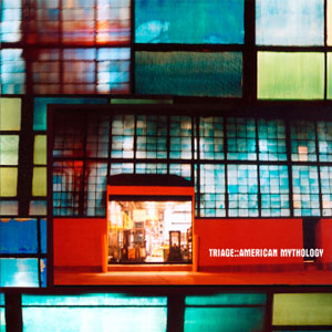 Triage - American Mythology
