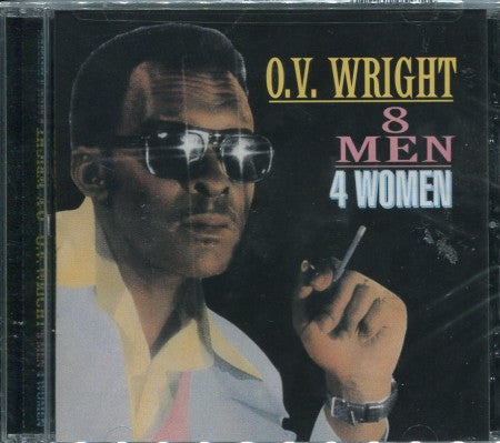 O.V. Wright - 8 Men 4 Women