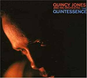 Quincy Jones & His Orchestra - Quintessence