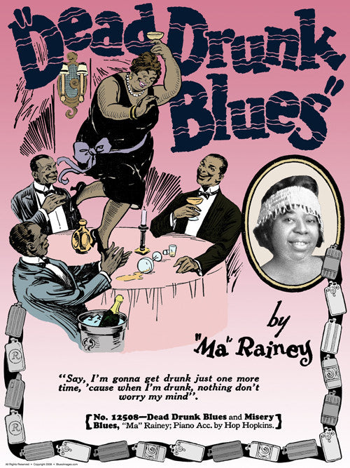 Ma Rainey - Dead Drunk Blues