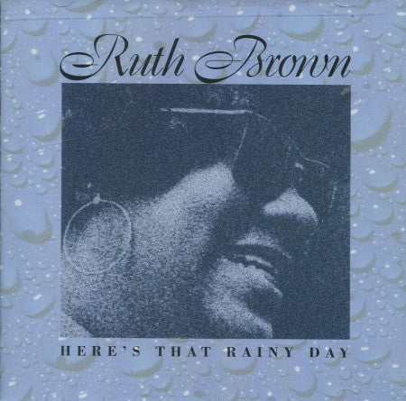 Ruth Brown - Here's That Rainy Day