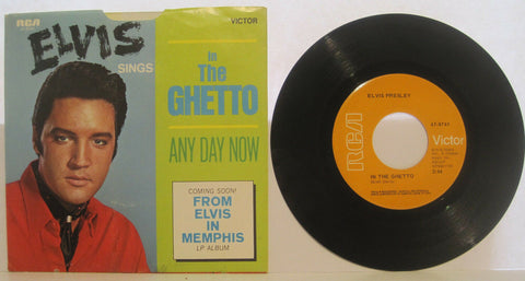 Elvis Presley - In The Ghetto / Any Day Now w/ PS