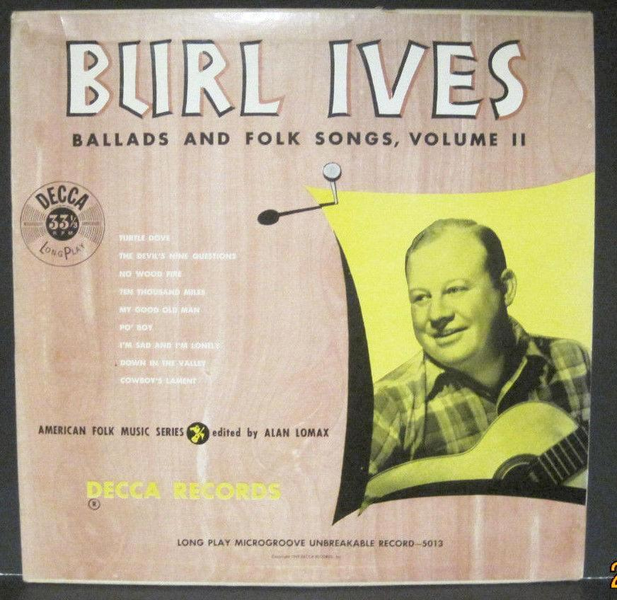 "BURL IVES A Collection of Ballads and Folk Songs Volume 2 - 10"" Lp"
