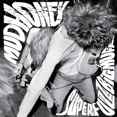 Mudhoney - Superfuzz Bigmuff Plus Early Singles