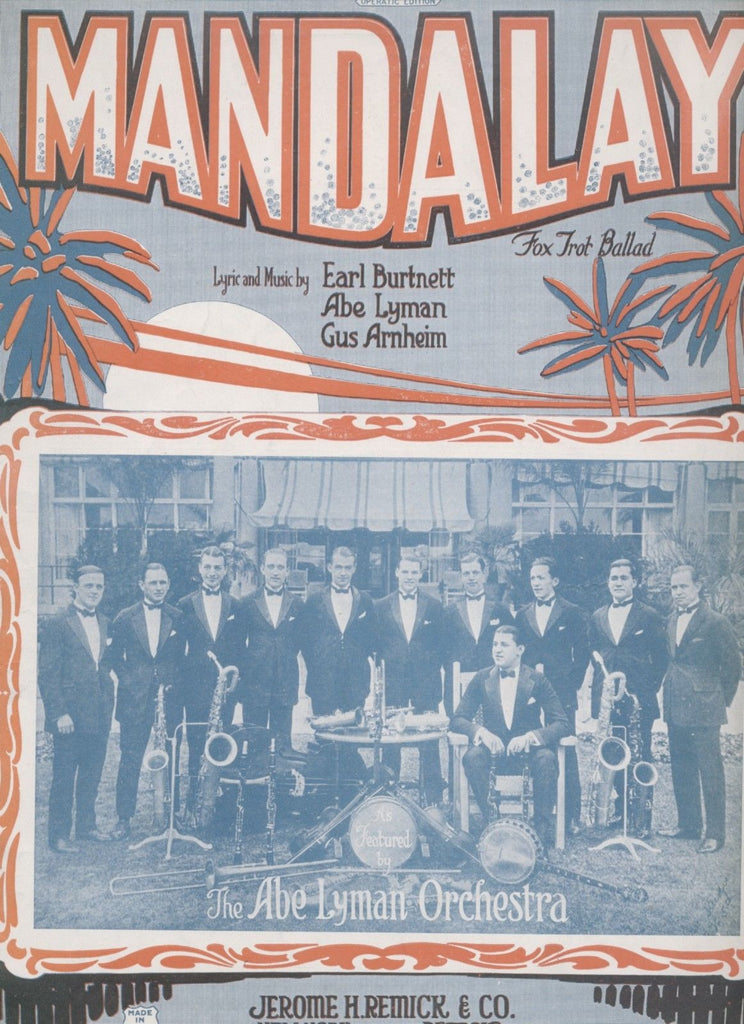 Mandalay - Abe Lyman Orchestra - Beautiful 1924 SHEET MUSIC