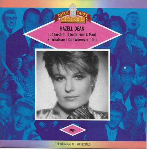 Hazell Dean - Searchin' (I Gotta Find a Man) w/ PS