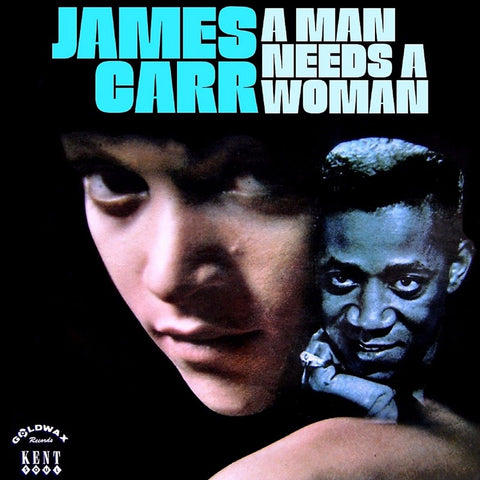 James Carr - A Man Needs a Woman 180g - w/ The Dark End of the Street